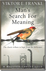 Viktor Frankl - Man's Search For Meaning