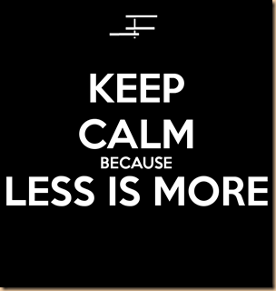 Less Is Surely More